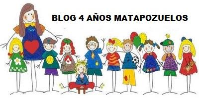 BLOG INFANTIL 4 AÑOS MATAPOZUELOS